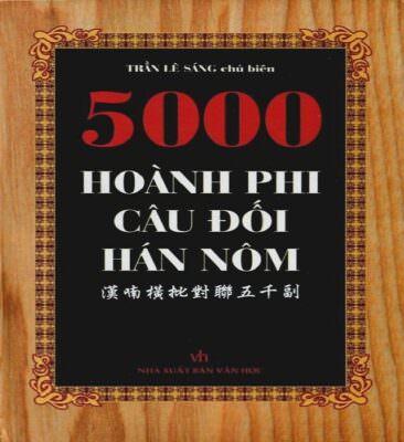 Nội dung trong 5000 hoành phi câu đối hay hấp dẫn